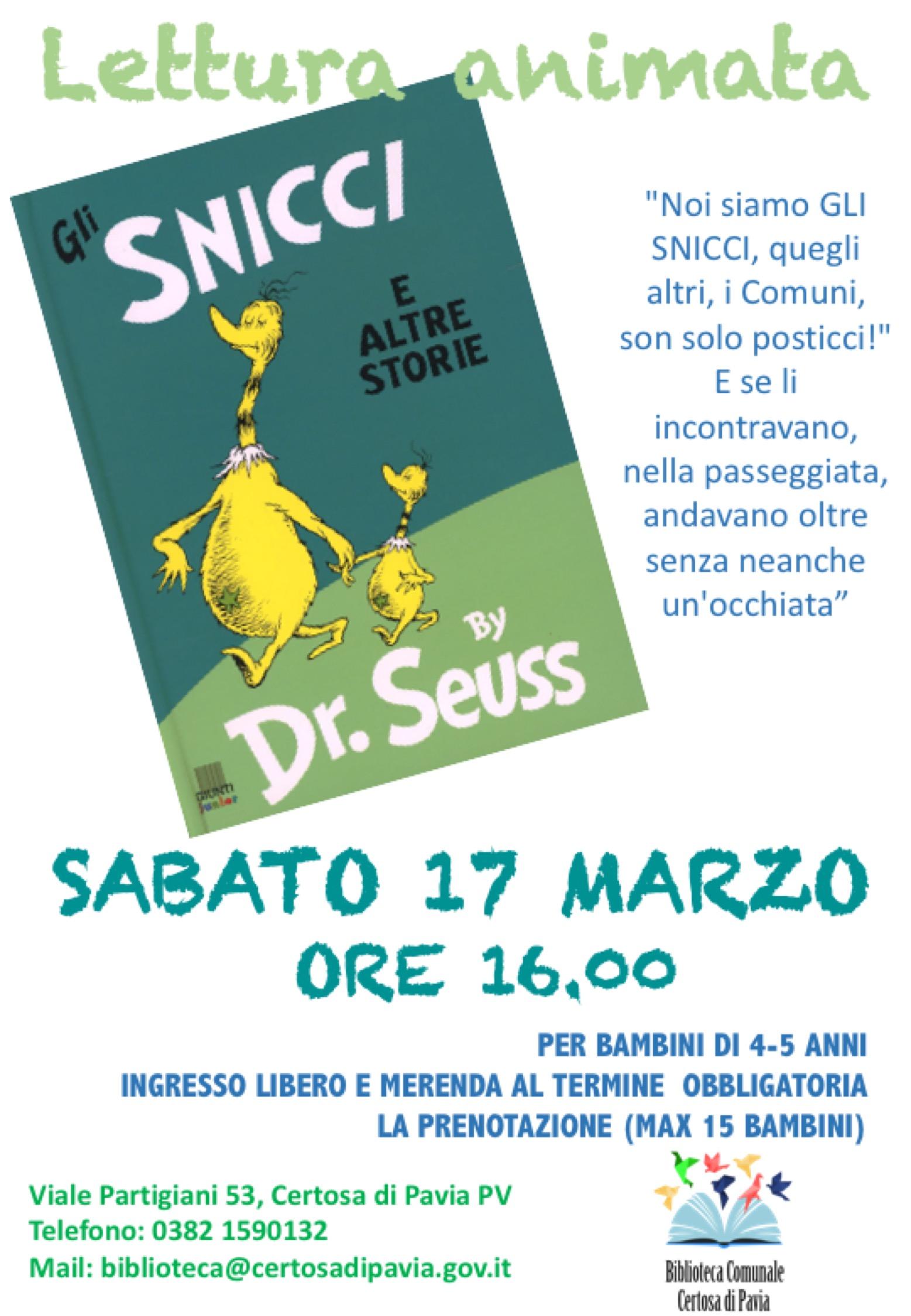 Lettura animata: Gli Snicci e altre storie - 17 marzo 2018 - Biblioteca di Certosa di Pavia